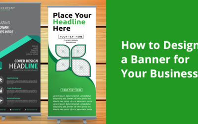 How to Design a Banner for Your Business